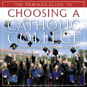 Newman Guide to Choosing a Catholic College