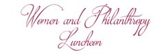 Women and Philanthropy Luncheon